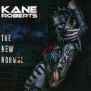 Artist Name: K - 【送料無料】 Kane Roberts / New Normal 輸入盤 【CD】