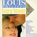 艺人名: L - 【送料無料】 Louis Philippe / Ivory Tower <紙ジャケット> 【CD】