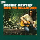 Artist Name: B - Bobbie Gentry / Ode To Billie Joe <紙ジャケット> 【CD】