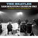 【送料無料】 Beatles ビートルズ / SAM HOUSTON COLISEUM 1965 【CD】