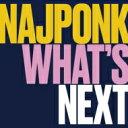 藝人名: N - 【送料無料】 Najponk ナイポンク / What's Next 輸入盤 【CD】