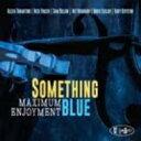藝人名: S - Something Blue / Maximum Enjoyment 輸入盤 【CD】