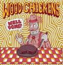 艺人名: W - Wood Chickens / Well Done 輸入盤 【CD】