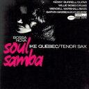 Artist Name: I - Ike Quebec アイクケベック / Bossa Nova Soul Samba + 3 (Uhqcd) 【Hi Quality CD】