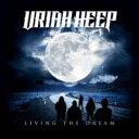 Artist Name: U - 【送料無料】 Uriah Heep ユーライアヒープ / Living The Dream 輸入盤 【CD】