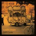 藝人名: R - Rustin Man / Drift Code 輸入盤 【CD】