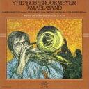 Artist Name: B - 【送料無料】 Bob Brookmeyer ボブブルックマイヤー / Bob Brookmeyer Small Band (2CD) 【CD】