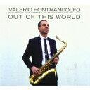 藝人名: V - 【送料無料】 Valerio Pontrandolfo / Harold Mabern / Out Of This World 輸入盤 【CD】