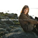 藝人名: N - 【送料無料】 Nancy Newman / You Never Know 輸入盤 【CD】