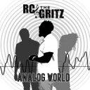 藝人名: R - Rc & The Gritz / Analog World 輸入盤 【CD】