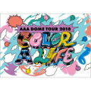 AAA / AAA DOME TOUR 2018 COLOR A LIFE 【DVD】