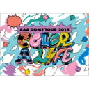 AAA / AAA DOME TOUR 2018 COLOR A LIFE