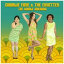 Artist Name: C - 【送料無料】 Charlie Faye & The Fayettes / Whole Shebang 輸入盤 【CD】