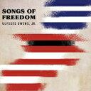 藝人名: U - Ulysses Owens Jr / Songs Of Freedom 輸入盤 【CD】