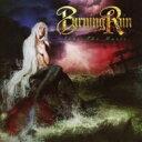艺人名: B - 【送料無料】 Burning Rain / Face The Music 輸入盤 【CD】