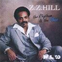 艺人名: Z - Zz Hill / Rhythm & Blues 【CD】