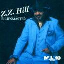 艺人名: Z - Zz Hill / Bluesmaster 【CD】