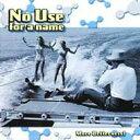 艺人名: N - No Use For A Name ノーユーズフォーアネーム / More Betternes 輸入盤 【CD】