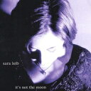 Artist Name: S - 【送料無料】 Sara Leib / It's Not The Moon 輸入盤 【CD】