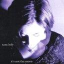 艺人名: S - 【送料無料】 Sara Leib / It's Not The Moon 輸入盤 【CD】