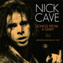 Artist Name: N - Nick Cave / Songs From A Diary 輸入盤 【CD】