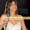 艺人名: D - Debbie Joyce / Dedicated To Nancy: The Show Goes On 輸入盤 【CD】