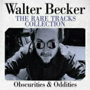 Walter Becker / Rare Tracks Collection 輸入盤 【CD】