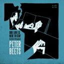 藝人名: P - 【送料無料】 Peter Beets ピータービーツ / Our Love Is Here To Stay: Gershwin Reimagined 輸入盤 【CD】