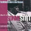 藝人名: S - Sonny Stitt ソニースティット / Back To My Own Home Town 【CD】