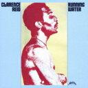 Artist Name: C - Clarence Reid クラレンスリード / Running Water 【CD】