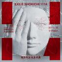 【送料無料】 EXILE SHOKICHI / 1114 【CD】