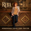 艺人名: R - Reba McEntire / Stronger Than The Truth 輸入盤 【CD】