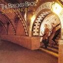 藝人名: B - Brecker Brothers ブレッカーブラザーズ / Straphangin' 輸入盤 【CD】