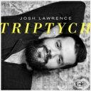 Artist Name: J - Josh Lawrence / Triptych 輸入盤 【CD】