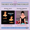 藝人名: B - 【送料無料】 Beverly Kelly / Dolores Hawkins / Beverly Kelly Sings / Dolores 輸入盤 【CD】