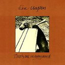 Eric Clapton エリッククラプトン / There's One In Every Crowd 輸入盤 【CD】