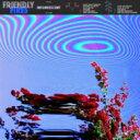 藝人名: F - 【送料無料】 Friendly Fires フレンドリー ファイアーズ / Inflorescent 【CD】