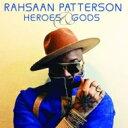 藝人名: R - 【送料無料】 Rahsaan Patterson ラサーンパターソン / Heroes & Gods 輸入盤 【CD】