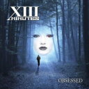 Artist Name: X - Xiii Minutes / Obsessed 輸入盤 【CD】