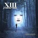 藝人名: X - Xiii Minutes / Obsessed 輸入盤 【CD】
