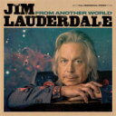 Artist Name: J - 【送料無料】 Jim Lauderdale / From Another World 輸入盤 【CD】