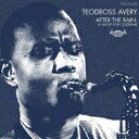 Artist Name: T - Teodross Avery / After The Rain: A Night For Coltrane 輸入盤 【CD】