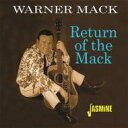 藝人名: W - Warner Mack / Return Of The Mack 輸入盤 【CD】