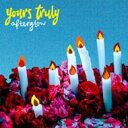 艺人名: Y - Yours Truly / Afterglow 輸入盤 【CD】