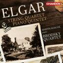 Composer: A Line - 【送料無料】 Elgar エルガー / 弦楽四重奏曲、ピアノ五重奏曲 ブロドスキー四重奏団、マーティン・ロスコー 輸入盤 【CD】