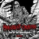 Malevolent Creation マルボレントクリエイション / Eve Of The Apocalypse 輸入盤 【CD】