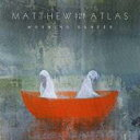 另類朋克 - Matthew & The Atlas / Morning Dancer 輸入盤 【CD】