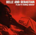 Belle And Sebastian ベルアンドセバスチャン / If Youre Feeling Sinister 輸入盤 【CD】