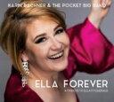 Artist Name: K - 【送料無料】 Karin Bachner / Pocket Big Band / Ella Forever: A Tribute To Ella Fitzgerald 輸入盤 【CD】