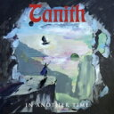 艺人名: T - Tanith (Metal) / In Another Time 輸入盤 【CD】